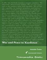 War and Peace in Kurdistan - International Initiative Edition af Abdullah Ocalan
