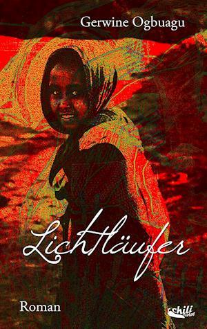 Bog, paperback Lichtlaufer af Gerwine Ogbuagu