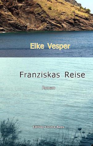 Franziskas Reise