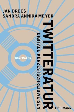 Twitteratur af Jan Drees, Sandra Annika Meyer
