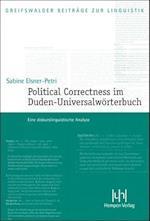 Political Correctness Im Duden-Universalworterbuch (Greifswalder Beitrage Zur Linguistik, nr. 9)