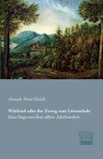 Winfried Oder Der Zwerg Vom Lowenthale