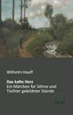 Das Kalte Herz af Wilhelm Hauff