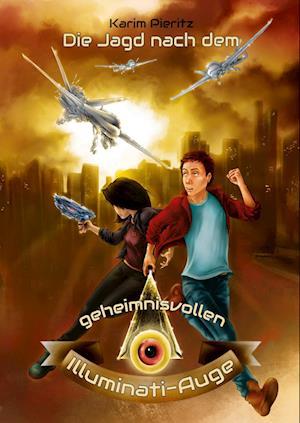 Die Jagd nach dem geheimnisvollen Illuminati-Auge - Jugendbuch ab 12 Jahren