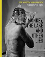 Monkey, the Lake and Other Lies