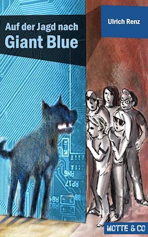 Auf der Jagd nach Giant Blue