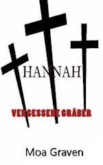 Hannah - Vergessene Graeber