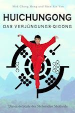 Huichungong - Das Verjungungs-Qigong