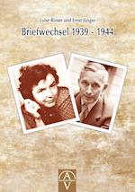 Luise Rinser Und Ernst Junger Briefwechsel 1939 - 1944 af Luise Rinser, Benedikt Maria Trappen