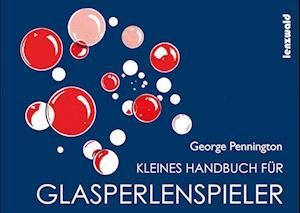 Kleines Handbuch für Glasperlenspieler