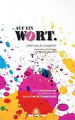 Auf Ein Wort af Bruno Wurtenberger, Dieter Wiergowski