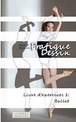 Pratique Dessin - Livre D'Exercices 1 af York P. Herpers