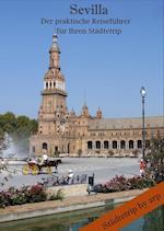 Sevilla - Der Praktische Reisefuhrer Fur Ihren Stadtetrip