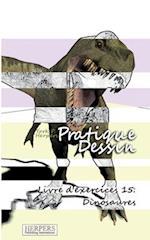 Pratique Dessin - Livre D'Exercices 15 af York P. Herpers