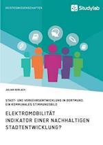 Elektromobilitat. Indikator Einer Nachhaltigen Stadtentwicklung?