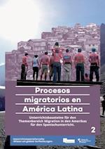 Procesos Migratorios En America Latina