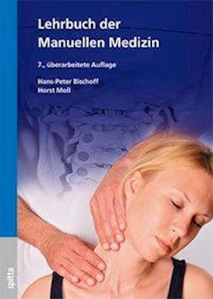 Kurz gefasstes Lehrbuch der Manuellen Medizin