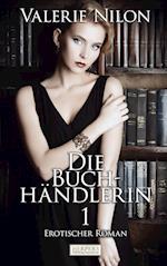 Die Buchhandlerin 1 - Erotischer Roman