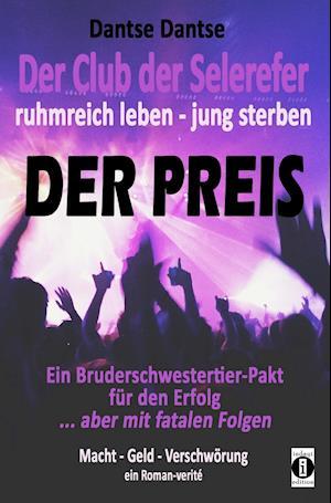 Der Club der Selerefer ruhmreich leben - jung sterben: DER PREIS