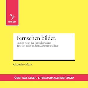 Über das Lesen. Literaturkalender 2020