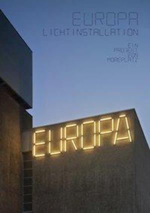 EUROPA Lichtinstallation