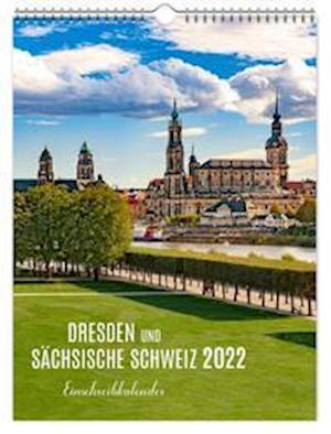 Einschreibkalender Dresden / Sächsische Schweiz 2022 30x40 cm