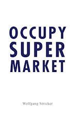 Occupy Super Market