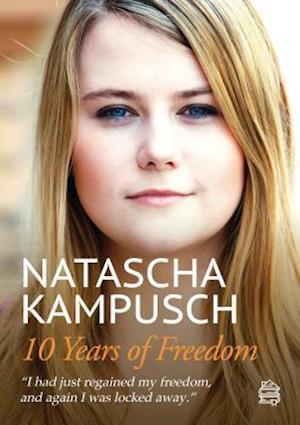 10 Years of Freedom af Natascha Kampusch, Heike Gronemeier