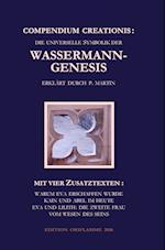 Compendium Creationis - Die Universelle Symbolik Der Wassermann-Genesis Erklart Durch P. Martin