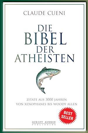 Die Bibel der Atheisten