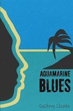 Aquamarine Blues