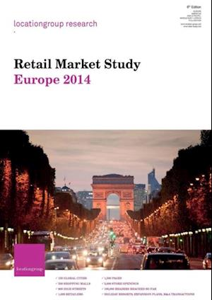 Retail Market Study Europe 2014 af Location Group Research