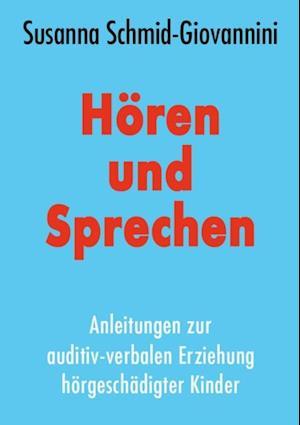 Horen und Sprechen af Sausann Schmid-Giovannini