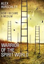 Warrior of the Spirit World