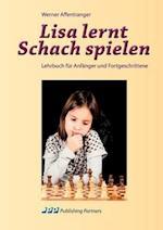 Lisa Lernt Schach Spielen af Werner Affentranger