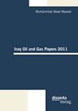 Iraq Oil and Gas Papers 2011