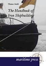 The Handbook of Iron Shipbuilding af Thomas Smith