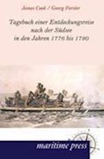 Tagebuch Einer Entdeckungsreise Nach Der S Dsee in Den Jahren 1776 Bis 1780 af James Cook