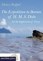 The Expedition to Borneo of H. M. S. Dido for the Suppression of Piracy af Henry Keppel