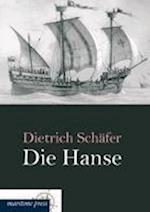 Die Hanse af Dietrich Schafer