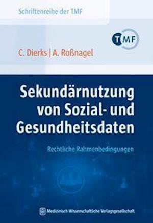 Sekundärnutzung von Sozial- und Gesundheitsdaten - Rechtliche Rahmenbedingungen