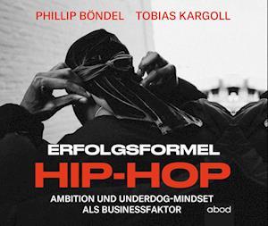 Erfolgsformel Hip-Hop