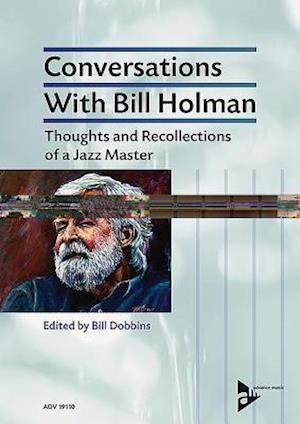 Conversations With Bill Holman
