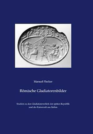 Romische Gladiatorenbilder