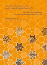 Orientalische Bibelhandschriften Aus Der Staatsbibliothek Zu Berlin - Pk / Oriental Bible Manuscripts from the Staatsbibliothek Zu Berlin - Pk