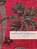 Textile Raume - Textile Spaces