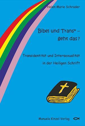 Bibel und Trans* - geht das ?