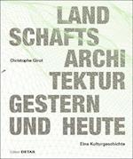 Landschaftsarchitektur Gestern Und Heute (Detail Spezial)