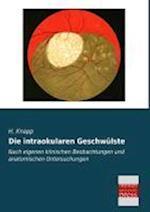 Die Intraokularen Geschwulste af H. Knapp