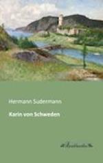 Karin Von Schweden af Hermann Sudermann